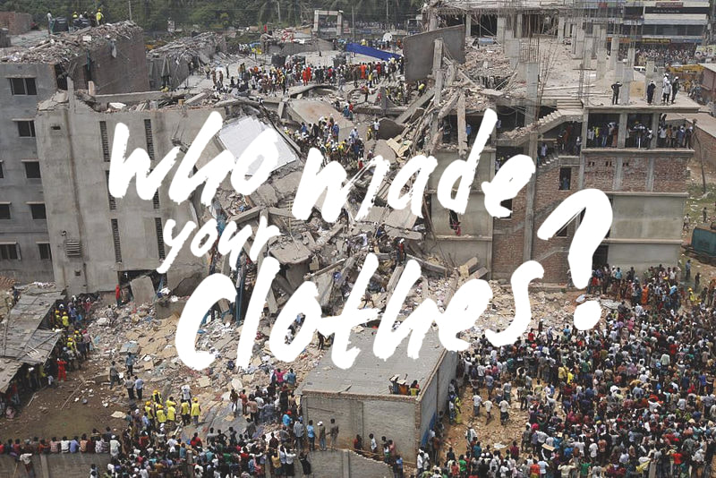 Who Made Your Clothes? #FashRev